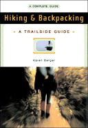 Hiking and Backpacking: A Complete Guide