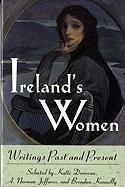Ireland's Women: Writings Past and Present