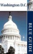 Washington D.C.: Blue Guide