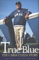 True Blue: The Carm Cozza Story