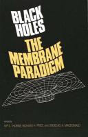 Black Holes: The Membrane Paradigm