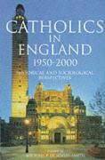 Catholics in England 1950-2000