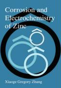 Corrosion and Electrochemistry of Zinc, 2nd Edition