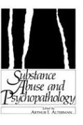 Substance Abuse and Psychopathology (Applied Clinical Psychology)