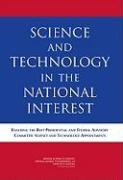 Science and Technology in the National Interest: Ensuring the Best Presidential and Federal Advisory Committee Science and Technology Appointments