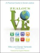 Zealous Love: A Practical Guide to Social Justice