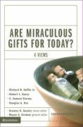 Are Miraculous Gifts for Today?: 4 Views