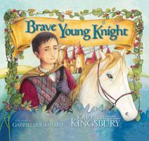 The Brave Young Knight