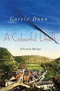 A Colourful Death: A Cornish Mystery