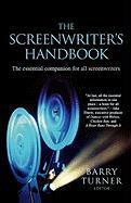 The Screenwriter's Handbook: The Essential Companion for All Screenwriters