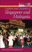 Culture and Customs of Singapore and Malaysia