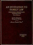 An Invitation to Family Law: Principles, Process and Perspectives