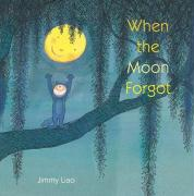 When the Moon Forgot