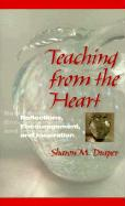 Teaching from the Heart: Reflections, Encouragement, and Inspiration