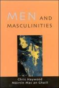 Men and Masculinities: Theory, Research and Social Practice