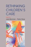 Re-Thinking Children's Care