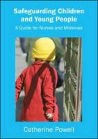 Safeguarding Children: A Guide for Nurses and Midwives