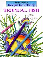 Designs for Coloring: Tropical Fish
