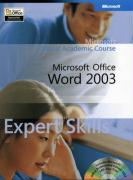 Microsoft Office Word 2003 Expert Skills