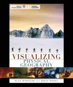 Visualizing Physical Geography [With Pass-Code to Access On-Line Study Resources]