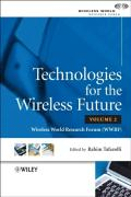 Technologies for the Wireless Future Volume 2: Wireless World Research Forum (WWRF)