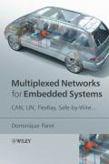 Multiplexed Networks for Embedded Systems: CAN, LIN, Flexray, Safe-By-Wire...