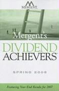 Mergent's Dividend Achievers: Featuring Year-End Results for 2007