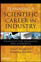 Planning a Scientific Career in Industry: Strategies for Graduates and Academics