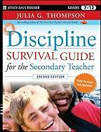 Discipline Survival Guide for the Secondary Teacher, Grades 7-12