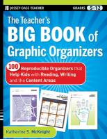 The Teacher's Big Book of Graphic Organizers, Grades 5-12: 100 Reproducible Organizers That Help Kids with Reading, Writing, and the Content Areas