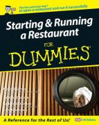 Starting and Running a Restaurant For Dummies