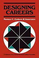 Designing Careers: Counseling to Enhance Education, Work, and Leisure