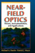 Near-Field Optics: Theory, Instrumentation, and Applications
