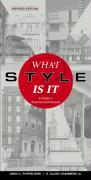 What Style Is It?: A Guide to American Architecture