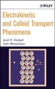 Electrokinetic and Colloid Transport Phenomena