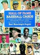 Hall of Fame Baseball Cards: 92 Collector's Cards Authentically Reproduced in Full Color