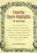 Favorite Opera Highlights for Solo Piano