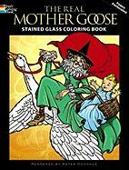The Real Mother Goose Stained Glass Coloring Book (Dover Coloring Books)
