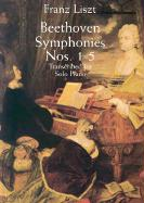 Liszt Beethoven Symphonies Nos. 1-5 Transcribed For Solo Piano Pf (Dover Music for Piano)