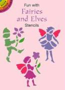 Fun with Fairies and Elves Stencils