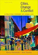 Cities, Change, and Conflict: A Political Economy of Urban Life