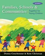 Families, Schools and Communities: Together for Young Children