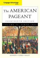 The American Pageant: A History of the American People, Volume 11: Since 1865