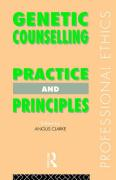 Genetic Counselling: Practice and Principles