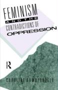 Feminism and the Contradictions of Oppression