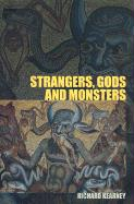 Strangers, Gods and Monsters: Interpreting Otherness
