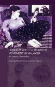Feminism and the Women's Movement in Malaysia: An Unsung (R)evolution