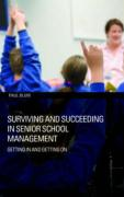 Surviving and Succeeding in Senior School Management: Getting in and Getting on