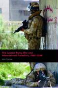 The Labour Party, War and International Relations, 1945-2006