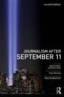 Journalism After September 11. Edited by Barbie Zelizer and Stuart Allan